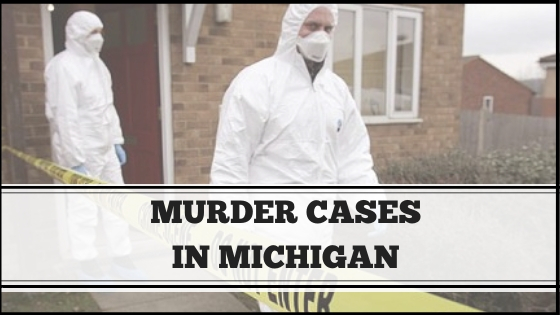 Michigan Murder Defense Attorney Michigan