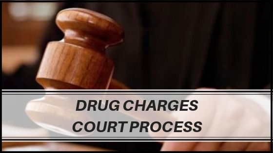Drug Charges Court Process